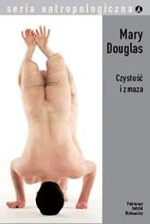 Okładka książki Czystość i zmaza. Analiza pojęć nieczystości i tabu Mary Douglas