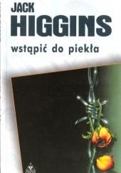 Okładka książki Wstąpić do piekła Jack Higgins