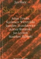 Okładka książki Skamandryci Jan Lechoń,Julian Tuwim,Jan Marx,Jarosław Iwaszkiewicz,Antoni Słonimski,Kazimierz Wierzyński,Stanisław Baliński