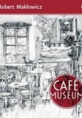 Okładka książki Café Museum Robert Makłowicz