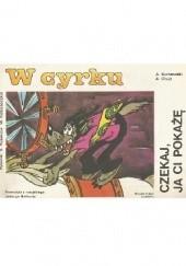 Okładka książki W cyrku Aleksandr Kurlandski,Arkadij Hajt