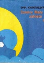 Okładka książki Jak Dzielny Mały Fiatek zaklęte miasto obudził Ewa Kwiatuszyńska