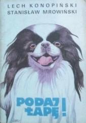 Okładka książki Podaj Łapę! Lech Konopiński,Stanisław Mrowiński