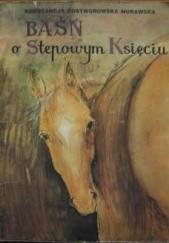 Okładka książki Baśń o stepowym księciu Konstancja Rostworowska Morawska