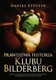 Okładka książki Prawdziwa historia Klubu Bilderberg Daniel Estulin
