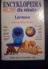 Okładka książki Encyklopedia dla młodzieży Larousse praca zbiorowa