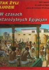 Okładka książki W czasach starożytnych Egipcjan