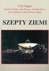 Okładka książki Szepty Ziemi. Międzygwiezdna wiadomość Voyagerów Carl Sagan,Frank Drake,Timothy Ferris,Ann Druyan,Jon Lomberg,Linda Salzman Sagan