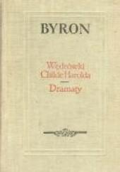 Okładka książki Wędrówki Childe Harolda. Dramaty George Gordon Byron
