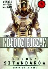 Okładka książki Kolory Sztandarów Tomasz Kołodziejczak