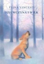 Okładka książki Dziewczyna i wilk Elina Vincent