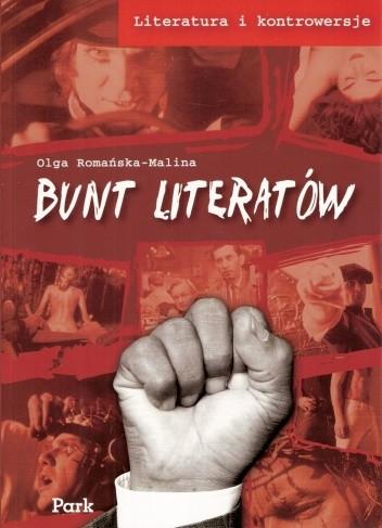 Okładka książki Bunt literatów Olga Romańska-Malina