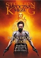 Okładka książki Mroczna Wieża: Długa droga do domu Stephen King,Peter David,Richard Isanove,Jae Lee,Robin Furth