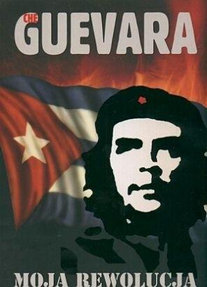 Okładka książki Moja rewolucja Ernesto Che Guevara