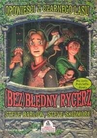 Okładka książki (Bez)błędny rycerz Steve Barlow,Steve Skidmore