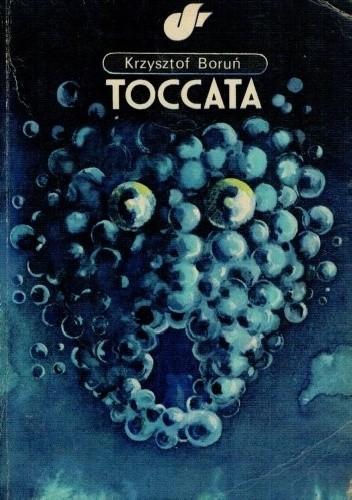 Okładka książki Toccata Krzysztof Boruń