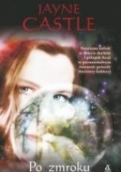 Okładka książki Po zmroku Jayne Castle