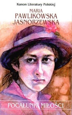 Pocałunki Miłości Maria Pawlikowska Jasnorzewska 76260