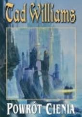 Okładka książki Powrót Cienia Tad Williams