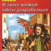 Okładka książki W epoce wielkich odkryć geograficznych Pierre Miquel