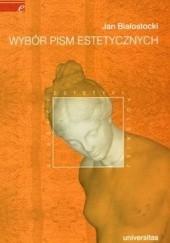 Okładka książki Wybór pism estetycznych Jan Białostocki