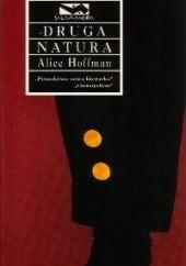 Okładka książki Druga natura Alice Hoffman