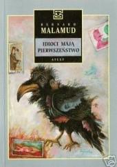 Okładka książki Idioci mają pierwszeństwo Bernard Malamud