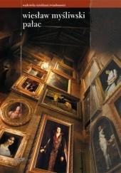 Okładka książki Pałac Wiesław Myśliwski