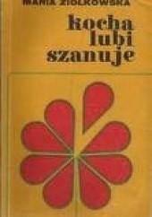 Okładka książki Kocha, lubi, szanuje... Maria Ziółkowska