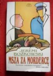 Okładka książki Msza za mordercę Jeremi Bożkowski