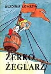 Okładka książki Zerko Żeglarz Władimir Lowszyn