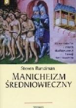 Manicheizm średniowieczny - Steven Runciman