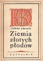 Okładka książki Ziemia złotych płodów Jorge Amado