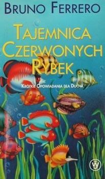 Okładka książki Tajemnica czerwonych rybek Bruno Ferrero