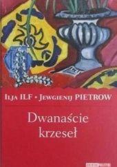 Okładka książki Dwanaście krzeseł Eugeniusz Pietrow,Ilja Ilf