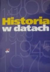 Okładka książki Historia w datach Jerzy Maroń,Marek Czapliński,Andrzej Łoś,Wojciech Mrozowicz