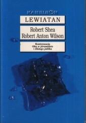 Okładka książki Lewiatan Robert Anton Wilson,Robert Shea
