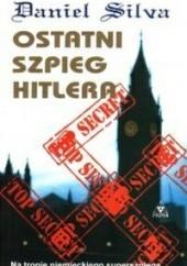 Okładka książki Ostatni szpieg Hitlera Daniel Silva