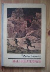 Okładka książki Mali bohaterowie Zofia Lorentz