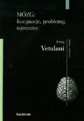 Okładka książki Mózg: fascynacje, problemy, tajemnice Jerzy Vetulani