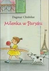 Okładka książki Milenka w Paryżu Dagmar Chidolue