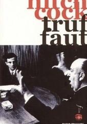 Okładka książki Hitchcock / Truffaut Helen Scott,François Truffaut
