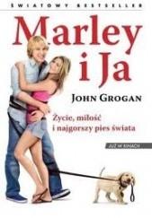 Okładka książki Marley i Ja. Życie, miłość i najgorszy pies świata John Grogan