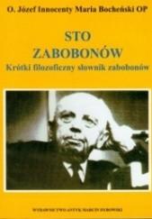Okładka książki Sto zabobonów. Krótki filozoficzny słownik zabobonów Józef Maria Bocheński OP