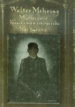 Okładka książki Mullerowie kronika niemieckiego rodu. Noc tyrana