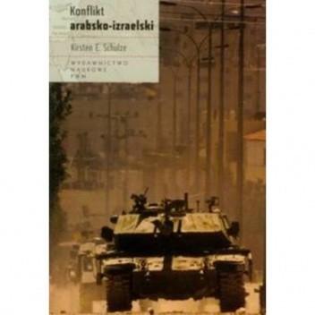Okładka książki Konflikt arabsko-izraelski Kirsten E. Schulze