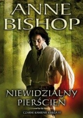 Okładka książki Niewidzialny Pierścień Anne Bishop