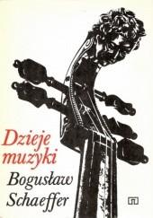 Okładka książki Dzieje muzyki Bogusław Schaeffer