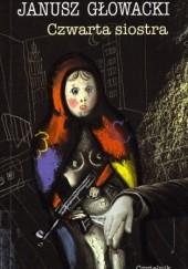 Okładka książki Czwarta siostra Janusz Głowacki