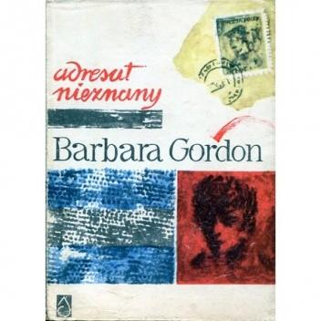Okładka książki Adresat nieznany Barbara Gordon